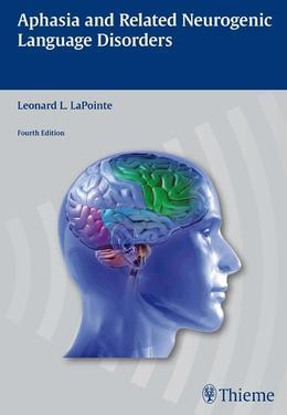 Aphasia and Related Neurogenic Language Disorders
