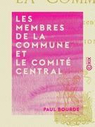 Les Membres de la Commune et le Comité central