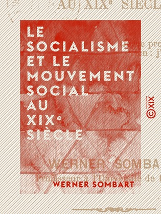 Le Socialisme et le Mouvement social au XIXe siècle