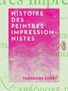 Histoire des peintres impressionnistes