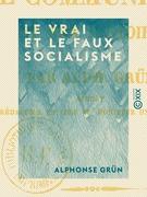 Le Vrai et le Faux Socialisme