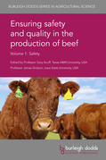 Ensuring safety and quality in the production of beef Volume 1