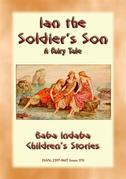 IAN THE SOLDIER'S SON - A Tale from Scotland