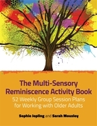 The Multi-Sensory Reminiscence Activity Book