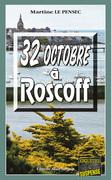 32 Octobre à Roscoff