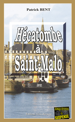 Hécatombe à Saint-Malo