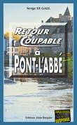 Retour coupable à Pont-l'Abbé
