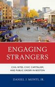 Engaging Strangers: Civil Rites, Civic Capitalism, and Public Order in Boston