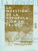 La Question de la dépopulation en France