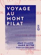 Voyage au Mont Pilat