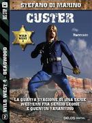 Custer!