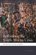 Rethinking the South African Crisis: Nationalism, Populism, Hegemony