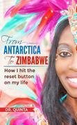 From Antarctica to Zimbabwe