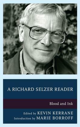 A Richard Selzer Reader