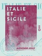 Italie et Sicile