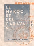 Le Maroc et ses caravanes