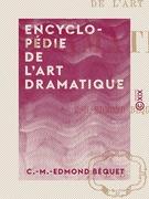 Encyclopédie de l'art dramatique
