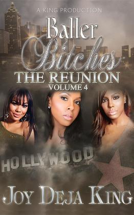Baller Bitches The Reunion Volume 4