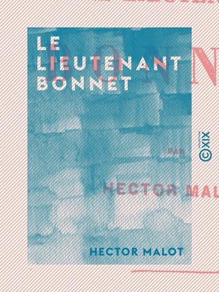 Le Lieutenant Bonnet