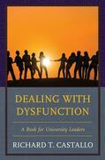 Dealing with Dysfunction
