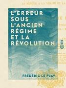 L'Erreur sous l'Ancien Régime et la Révolution
