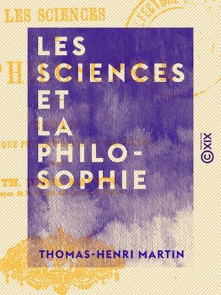 Les Sciences et la philosophie