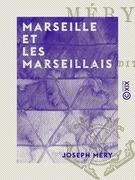 Marseille et les Marseillais