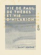 Vie de Paul de Thèbes et vie d'Hilarion
