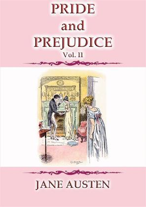 PRIDE AND PREJUDICE Vol 2 - A Jane Austen Classic