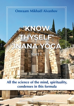 """Know Thyself"": Jnana Yoga"