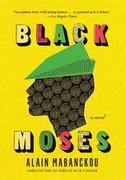 Black Moses: A Novel