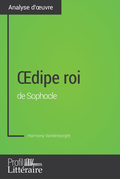 Œdipe roi de Sophocle (Analyse approfondie)