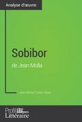 Sobibor de Jean Molla (Analyse approfondie)