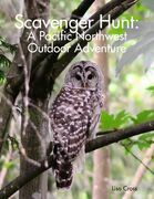 Scavenger Hunt: A Pacific Northwest Outdoor Adventure