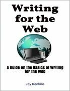 Writing for the Web: A Guide on the Basics of Writing for the Web