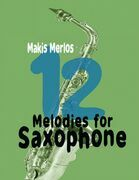 12 Melodies for Saxophone