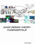 Game Design Theory Fundamentals