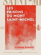 Les Prisons du Mont Saint-Michel