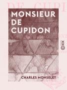Monsieur de Cupidon