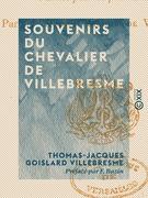 Souvenirs du chevalier de Villebresme