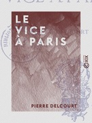 Le Vice à Paris
