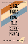 Sightlines from the Cheap Seats: Poems
