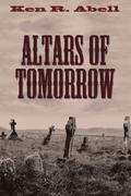 Altars of Tomorrow