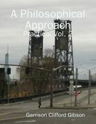 A Philosophical Approach - Practical Vol. 2