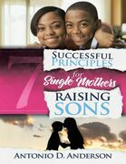 7 Successful Principles for Single Mothers Raising Sons