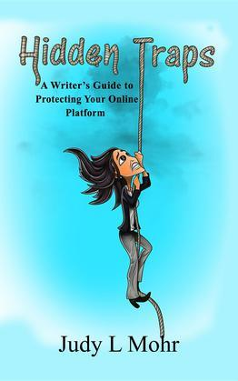 Hidden Traps: A Writer's Guide to Protecting your Online Platform