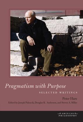 Pragmatism with Purpose: Selected Writings