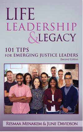 Life, Leadership, and Legacy: 101 Tips for Emerging Justice Leaders, Second Edition