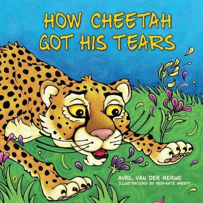 How Cheetah Got His Tears