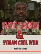 Islamic Terrorism and Syrian Civil War
